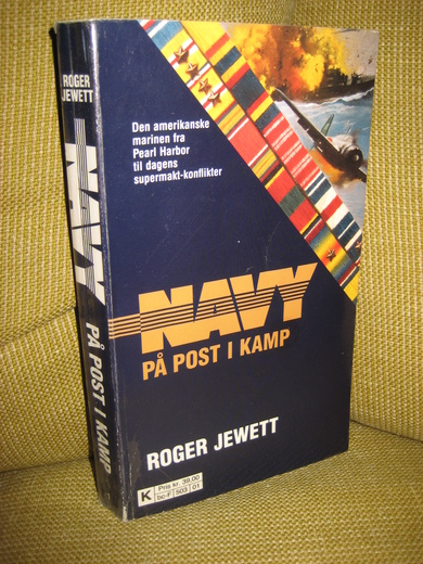JEWETT: NAVY PÅ POST I KAMP. 1991.