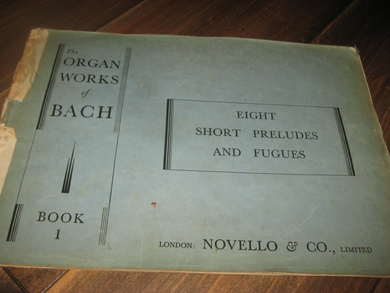 The ORGAN WORKS of BACH. Book 1.