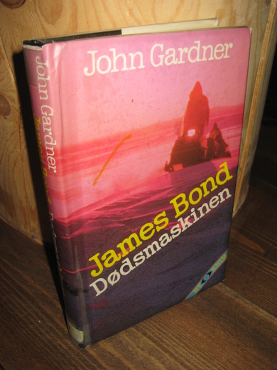 Gardner, John: James Bond DØDSMASKINEN. 1984.