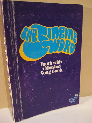 Youth with a Mission Song Book. 1972
