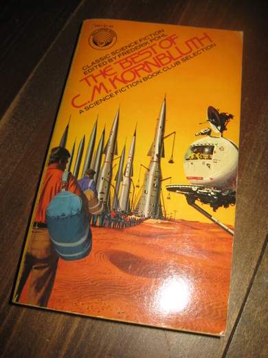 THE BEST OF C. M. KORNBLUTH. 1977.
