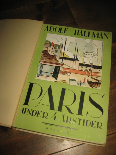 HALLMAN: PARIS UNDER 4 ÅRSTIDER. 1930.