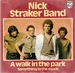 NICK STRAKER BAND: A WALK IN THE PARK, SOMETHING IN THE MUSIC. 1979