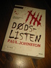 JOHNSTON: DØDS LISTEN. 2008.