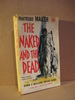 MAILER: THE NAKED AND THE DEAD. 1958.