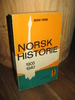 FURRE, BERGE: NORSK HISTOIE 1905-1940.1976.