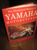 BACON: The Illustrated History of YAMAHA MOTORCYCLES. 1996.