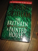 GRISHAM: THE BRETHREN / A PAINTED HOUSE. 2003.