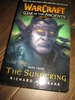 WARCRAFT: Bok nr 3, THE SUNDERING. 2005.