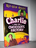 DAHL, ROALD: charlie AND THE CHOCOLATE FACTORY. 2005