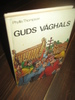 Thompson: GUDS VÅGHALS. 1979.