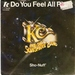 KC AND THE SUNSHINE BAND: DO YOU FEEL ALL RIGHT, SHO NUFF. 1978