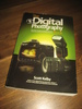 The Digital Photography Book.
