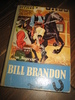 INGVAR: BILL BRANDON. Bok nr 1, ??, 1953.