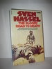 HASSEL, SVEN: THE BLOODY ROAD TO DEATH. 1977.