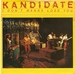 KANDIDATE: I DONT WANNA LOOSE YOU, WHAT ARE YOU GONNA DO. 1979