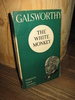 GALSWORTHY: THE WHITE MONKEY.