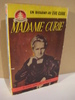 CURIE: MADAME CURIE. 1952.