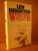 DEIGHTON: WINTER I. EN BERLINFAMILIE. 1899-1945. 1990