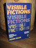 ELLIS: VISIBLE FICTIONS. 1993
