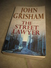 GRISHAM, JOHN: THE STREET LAWYER. 1998.