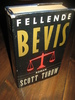 TUROW, SCOTT: FELLENDE BEVIS. 1991.