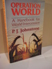 Johnstone: OPERATION WORLD. A Handbook for World Intercession. 1979