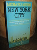 "GUIDE: NEW YORK CITY. The most complete walking tour guide to the ""Big Apple"". 1987."