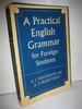 THOMSON: A Practical English Grammar for Foreign Students.