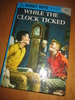 DIXON: WHILE THE CLOCK TICKED. Bok nr 11, 1962.