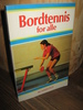 Michaelis: Bordtennis for alle. 1981.