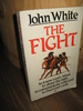 White: THE FIGHT. 1985.